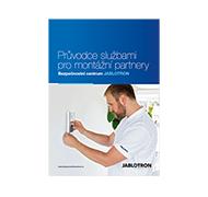 brožura Průvodce službami pro montážní partnery (Bezpečnostní centrum JABLOTRON)